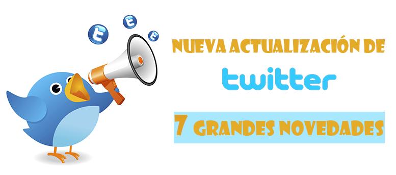 Nueva actualización de Twitter: 7 grandes novedades