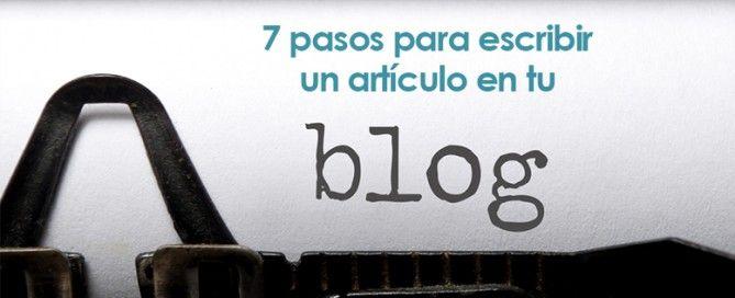 Pasos para escribir un artículo en tu blog