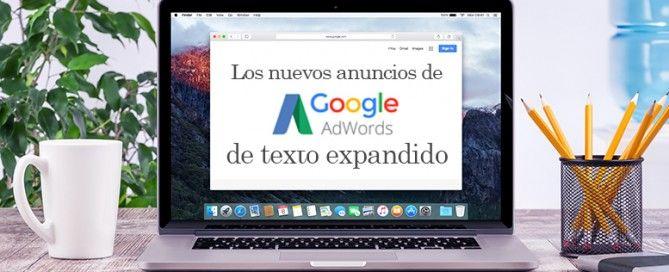 Nuevos anuncios de Adwords de texto expandido