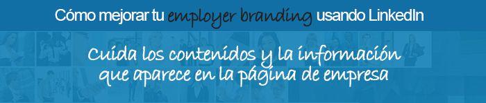 La página de empresa en LinkedIn y el employer branding