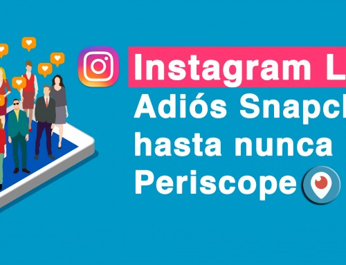 Instagram Live: Adiós Snapchat, hasta nunca Periscope