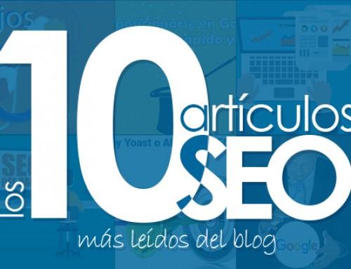 Los 10 artículos SEO más leídos de nuestro blog