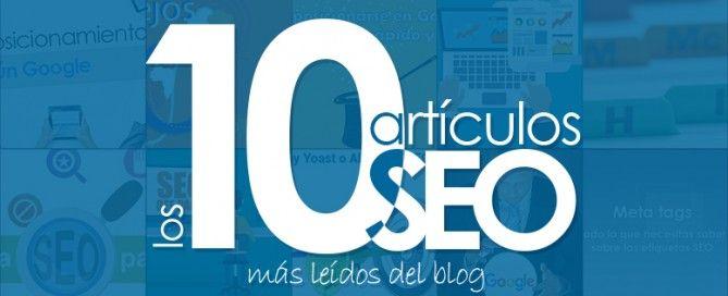 Los 10 artículos SEO más leídos