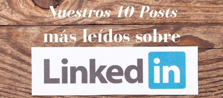 Los 10 mejores posts de nuestro blog LinkedIn en 2016