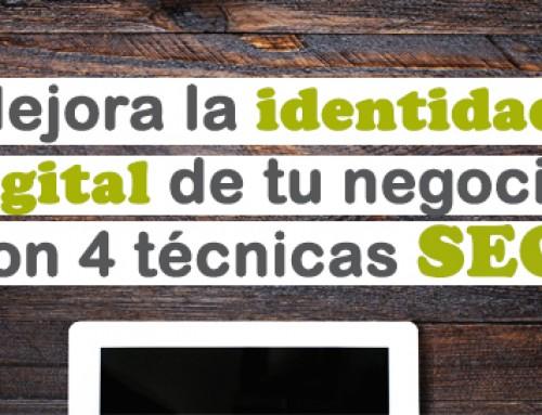 Mejora la identidad digital de tu negocio con 4 técnicas SEO
