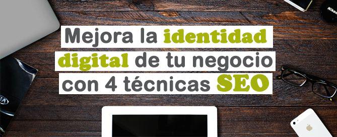 Mejora tu identidad digital con técnicas SEO