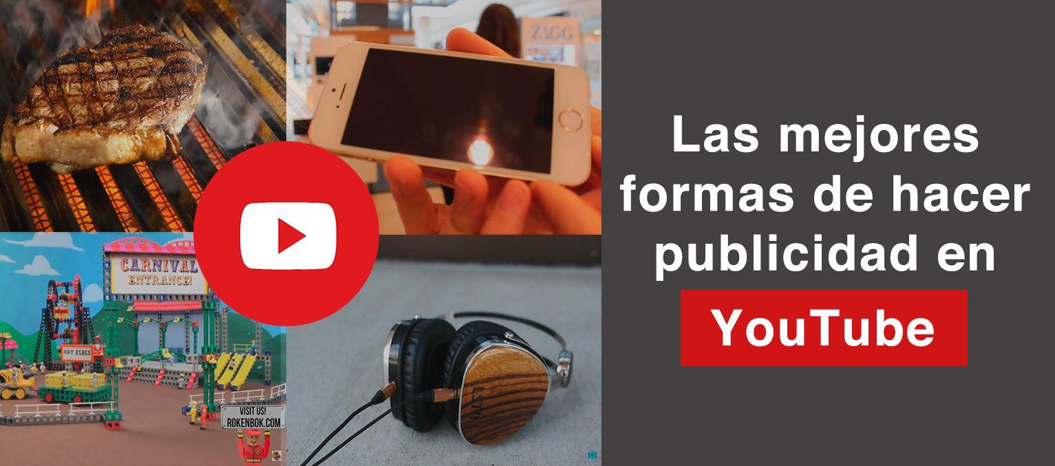 Las mejores formas de hacer publicidad en YouTube