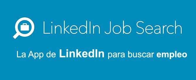 LinkedIn Job Search la App de empleo de LinkedIn