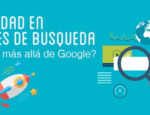 Publicidad en motores de búsqueda: ¿hay vida más allá de Google?