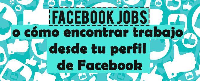 Facebook lanza Facebook Jobs