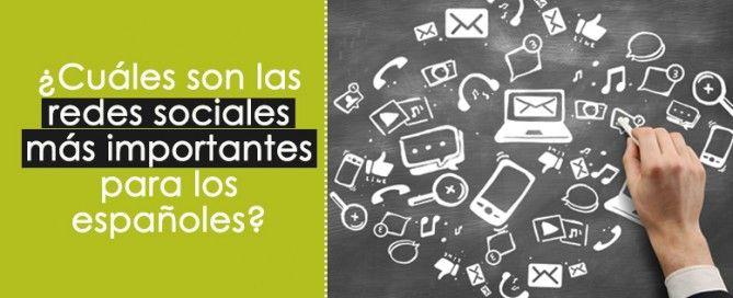 Redes sociales más importantes para los españoles