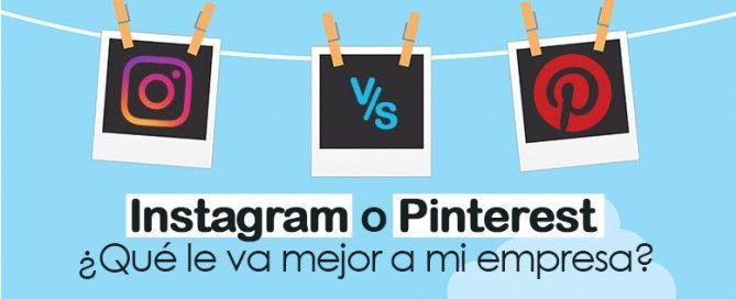 ¿Usar Instagram o Pinterest?