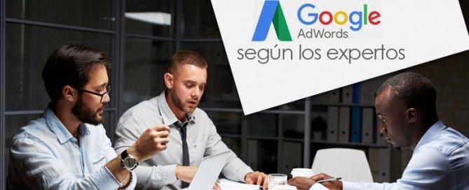 Google AdWords según los expertos