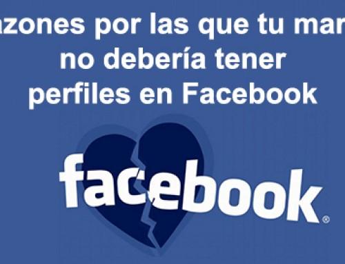 Razones por las que tu marca no debería tener perfiles en Facebook
