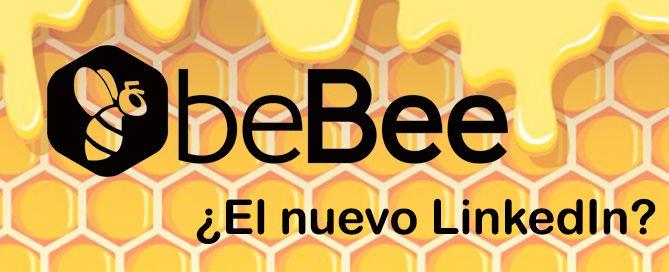 beBee, ¿el nuevo LinkedIn? Conoce la nueva red social de empleo