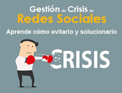 Gestión de crisis en las Redes Sociales, cómo evitarlo y solucionarlo.