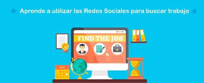 Aprende a utilizar las redes sociales para buscar trabajo