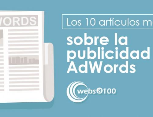Los 10 artículos más leídos sobre la publicidad en AdWords de nuestro blog