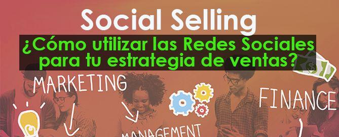 Social Seliing para tu estrategia de ventas
