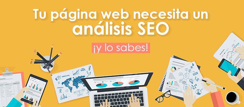 Tu página web necesita un análisis SEO ¡y lo sabes!