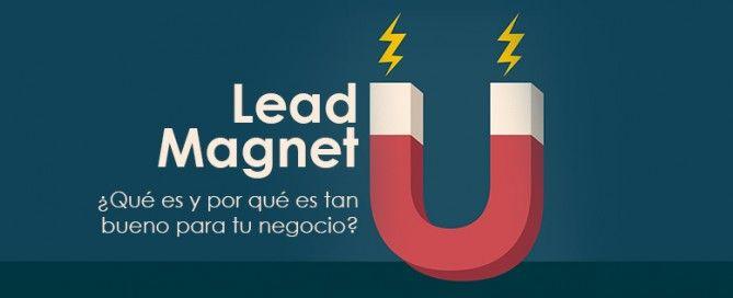 Lead Magnet: qué es y beneficios