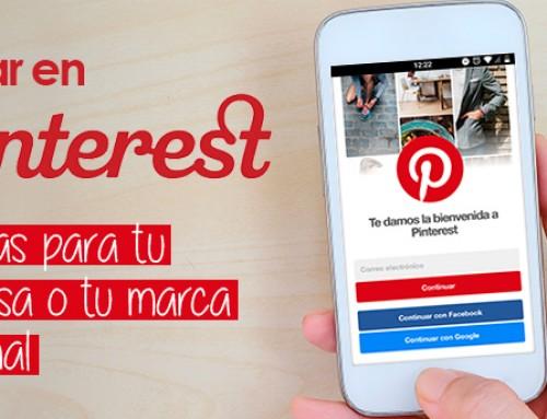 Pinear en Pinterest: ventajas para tu empresa o tu marca personal