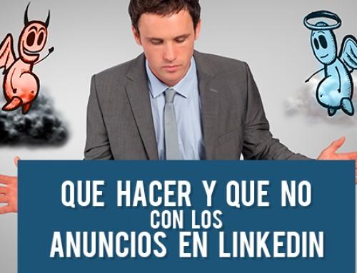 Qué hacer y qué no con los anuncios en LinkedIn