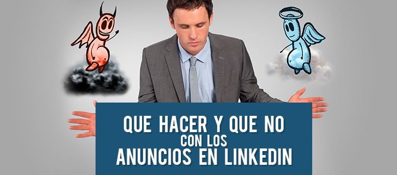 Qué hacer anuncios en LinkedIn
