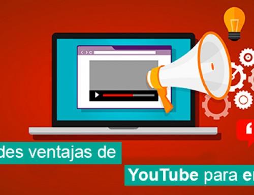 Las grandes ventajas de YouTube para empresa