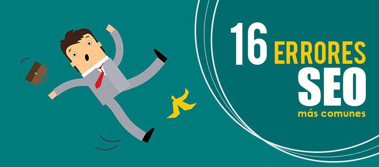 16 errores SEO más comunes en tu estrategia de posicionamiento