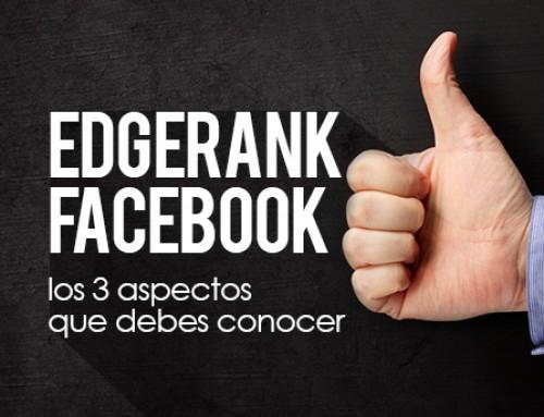 EdgeRank de Facebook: los 3 aspectos que debes saber sobre el algoritmo de Facebook