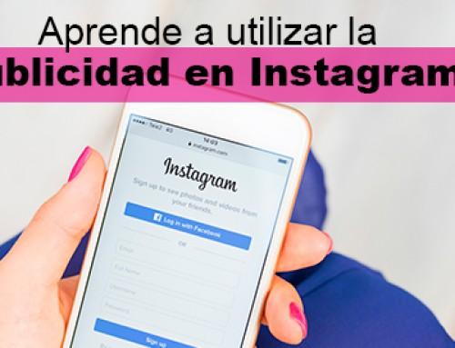Aprende a utilizar la publicidad en Instagram para tu marca