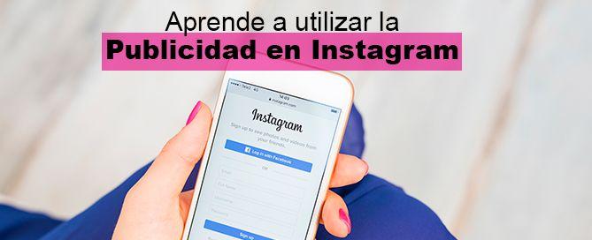 Conoce la publicidad en Instagram