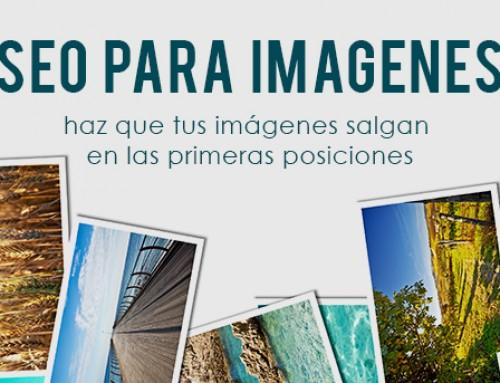 SEO para imágenes: haz que tus imágenes salgan en las primeras posiciones