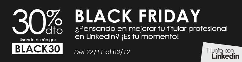 Black Friday en Triunfa con LinkedIn