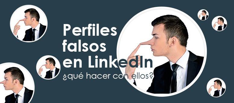 perfiles falsos en LinkedIn