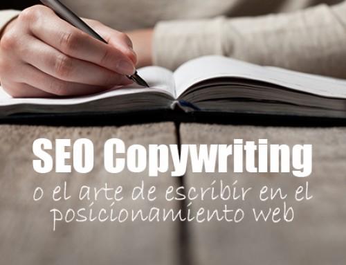SEO Copywriting o el arte de escribir en el posicionamiento web