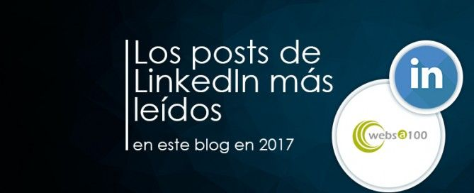 Mejores posts de LinkedIn 2017 en websa100