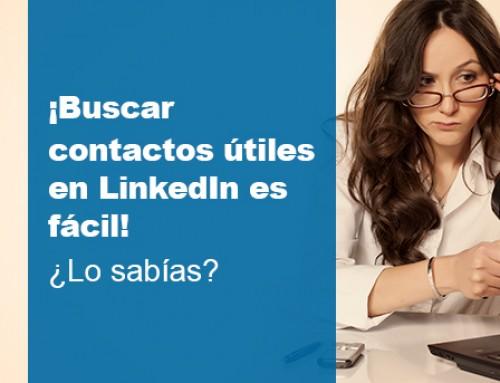 ¡Buscar contactos útiles en LinkedIn es fácil! ¿Lo sabías?