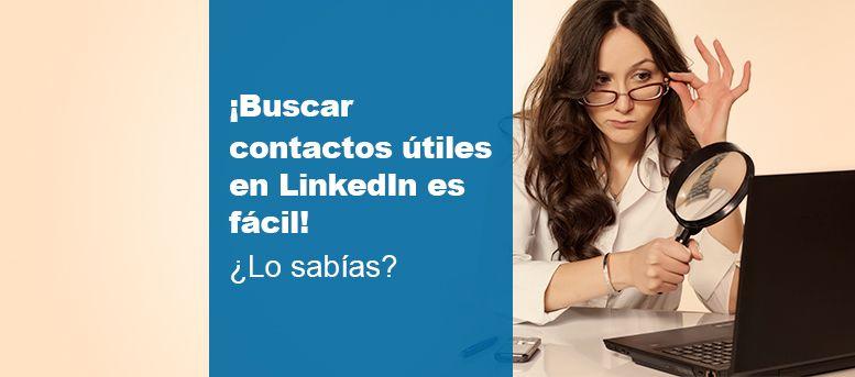 Buscar contactos en LinkedIn es fácil