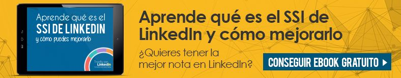Aprende qué es el SSI de LinkedIn y cómo mejorarlo