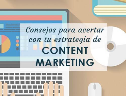 Consejos para acertar con tu estrategia de content marketing