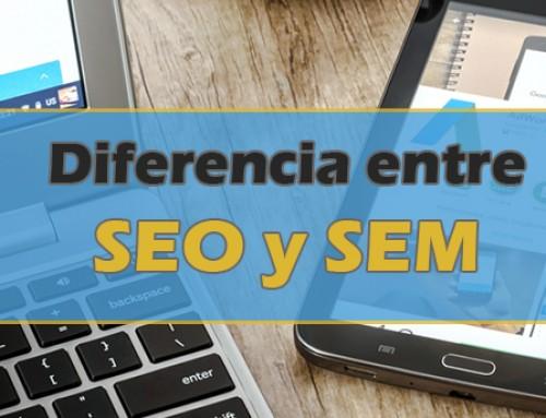 Diferencia entre seo y sem, dos técnicas para captar tráfico hacia tu web