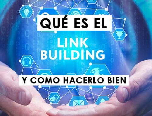 Qué es linkbuilding y cómo hacerlo bien