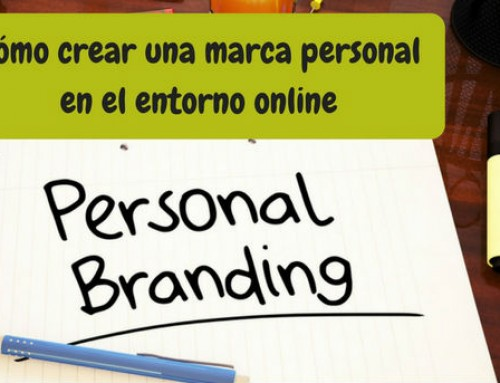 Cómo crear una marca personal en el entorno digital