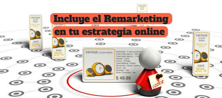 remarketing estrategia online conversión