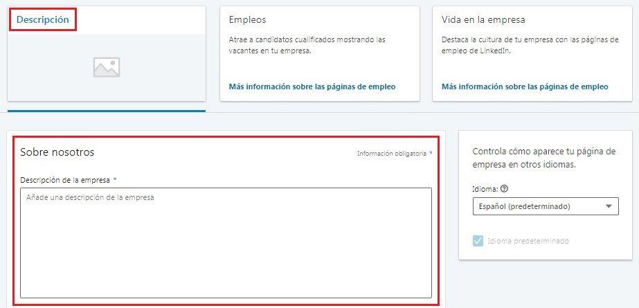 Crear empresa en LinkedIn - Descripción Sobre nosotros - Descripción empresa