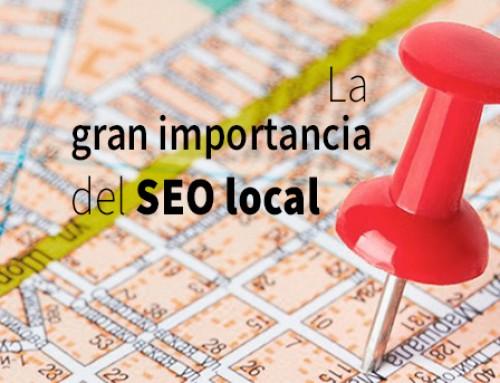 La importancia del SEO local y por qué deberías hacerlo ya con tu negocio