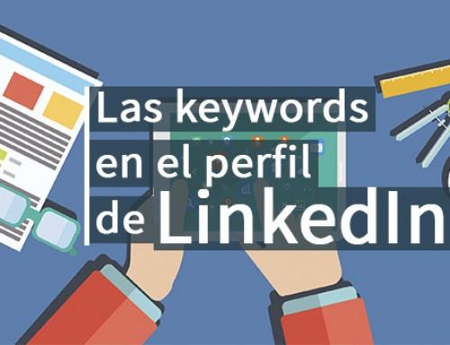 Utiliza palabras clave en Linkedin para que encuentren tu perfil