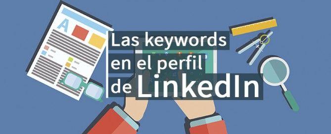 usar palabras clave en linkedin
